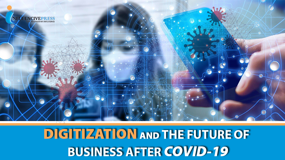 Digitization and the Future of Business after COVID-19 in 2021